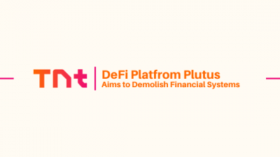 In 2020 DeFi Platform Plutus Aims to Demolish Financial Systems