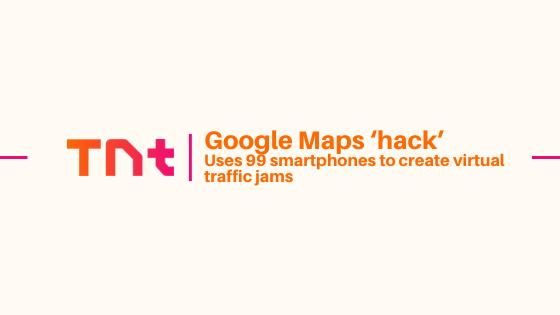 Google replies Google Maps 'hack' uses 99 smartphones to generate simulated traffic jams