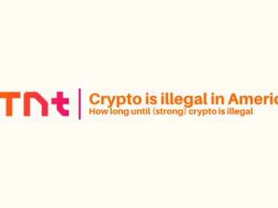 How long until (strong) crypto is illegal in America