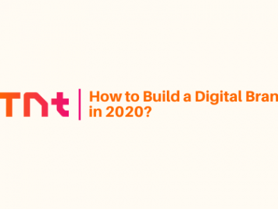 How to Build a Digital Brand in 2020